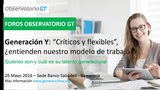 """Generación Y: """"Críticos y flexibles"""", ¿entienden nuestro modelo de trabajo?"""