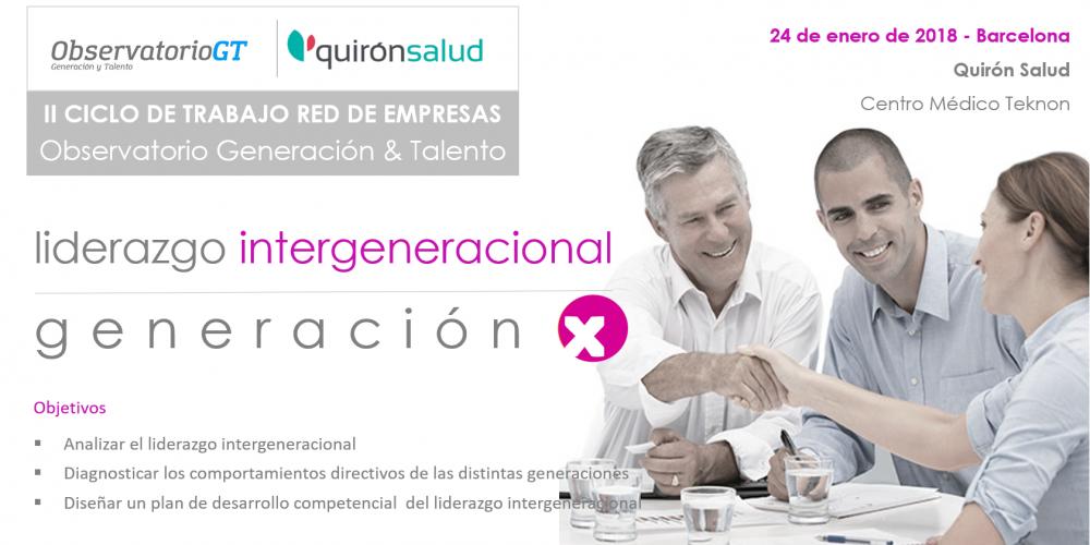 Liderazgo Intergeneracional: Generación X: ¿Cómo son los comportamientos directivos de estos managers jóvenes maduros?