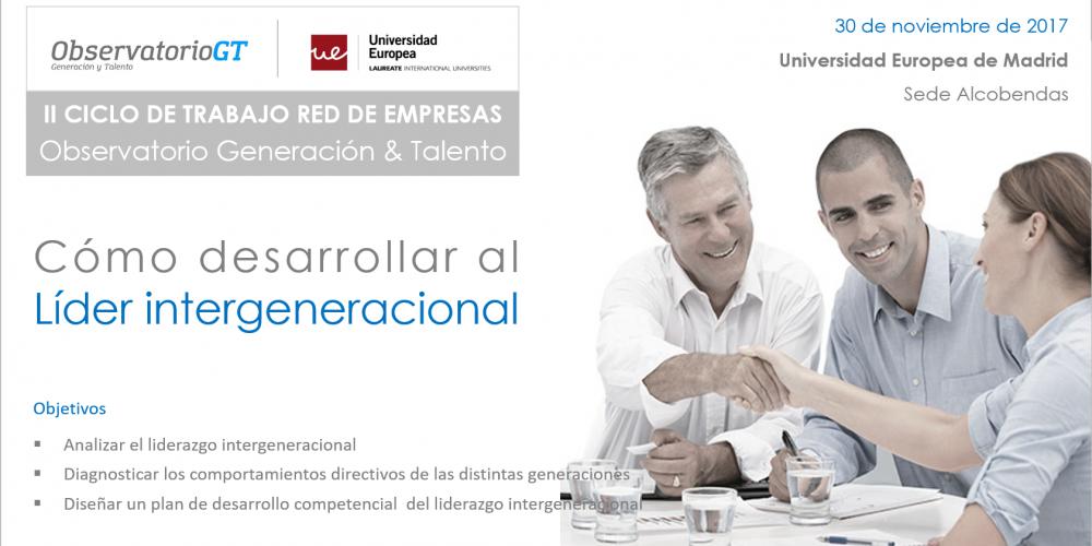Liderazgo Intergeneracional ¿Cómo desarrollar las competencias de un líder según su generación?